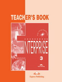 Enterprise 3 Teacher's Book (Pre-Intermediate B1)