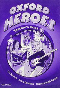 Oxford Heroes 3.Teacher's Book