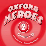 Oxford Heroes 2.Class Audio CDs (2)