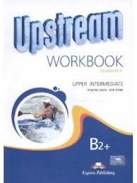 Upstream B2+ upper-intermediate WB (workbook)