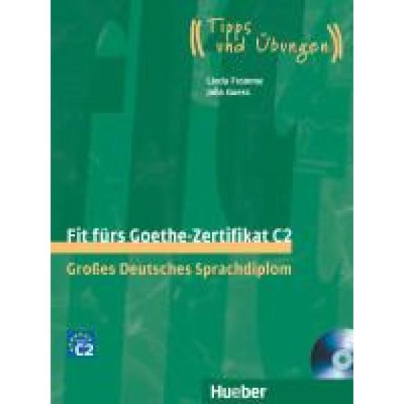 Fit fürs Goethe-Zertifikat C2. Lehrbuch mit 2 integrierten Audio-CDs