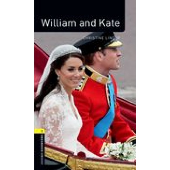 Oxford Bookworms Library: Stage 1: William & Kate +CD