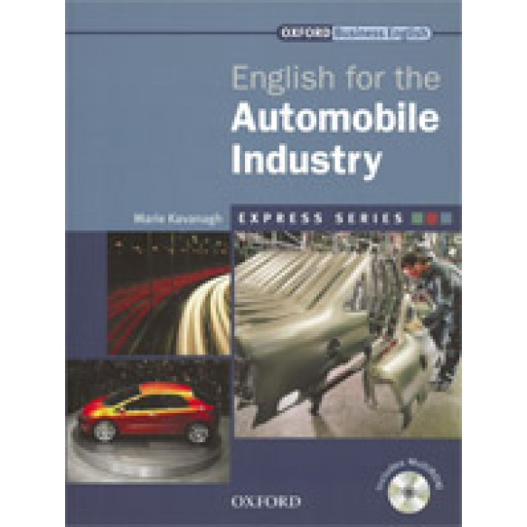 English for the Automobile Industry: Student's Book Pack