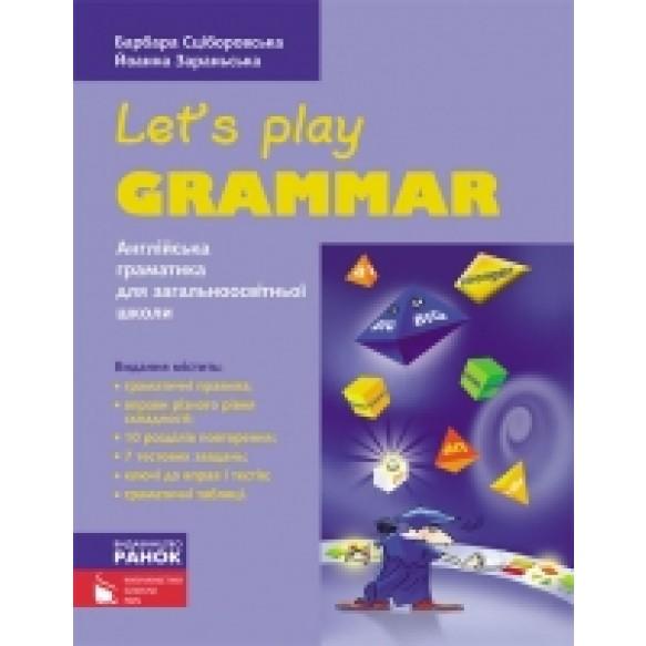 Грамматика английськa языка Let's Play Grammar