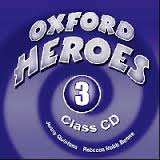 Oxford Heroes 3.Class Audio CDs (3)