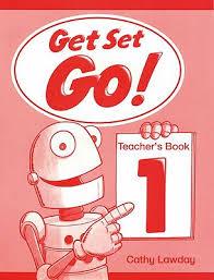 Get Set - Go! 1.Teacher's Book