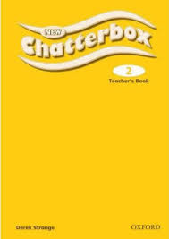 New Chatterbox Level 2.Teacher's Book