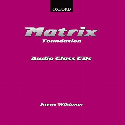 New Matrix Foundation.Class Audio CDs (2)