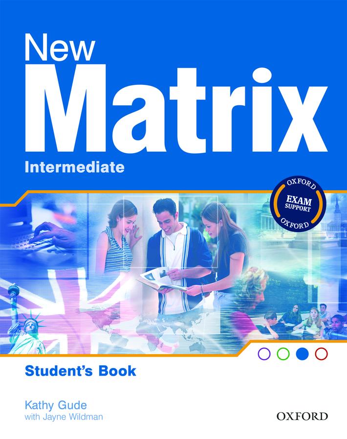 New Matrix Intermediate.Student's Book