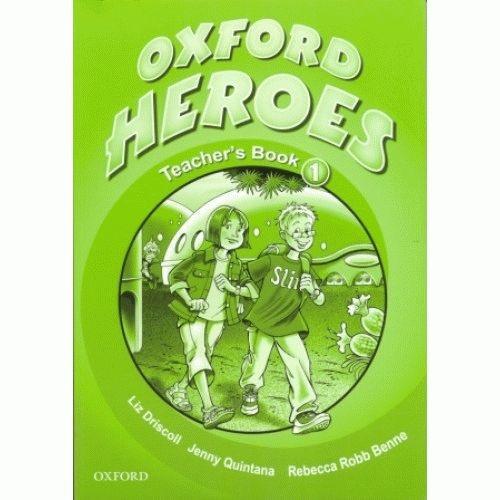 Oxford Heroes 1 Книга для вчителя