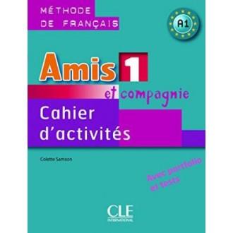 Amis et Compagnie 1 Cahier d`activities