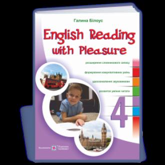 English reading with pleasure 4 клас Читаємо англійською залюбки НУШ