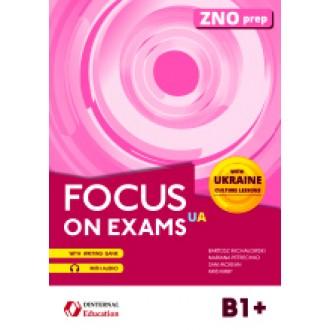 Focus on exams B1+ UA