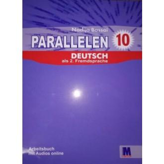 Parallelen 10 Робочий зошит для 10-го класу ЗНЗ (6-й рік навчання, 2-га іноземна мова)