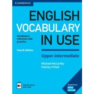 English Vocabulary in Use Fourth Edition Upper-Intermediate (includes ebook with audio)