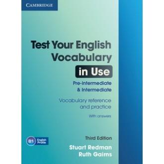 Test Your English Vocabulary in Use 3rd Edition Pre-Intermediate Intermediate + key