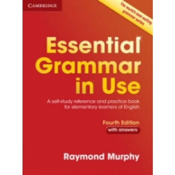 Essential Grammar in Use with Answers Fourth Edition