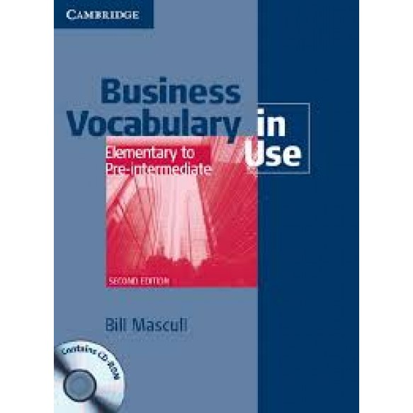 Business Vocabulary in Use  Elementary to Pre-intermediate  2nd Edition Book with answers and CD-ROM