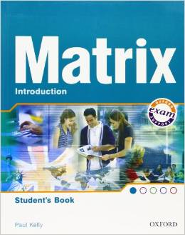 New Matrix Introduction.Student's Book